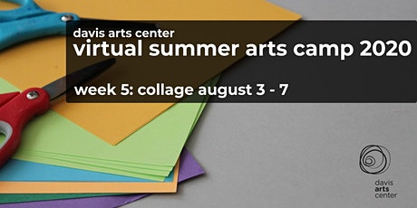 Virtual Summer Arts Camp 2020 Week 5: Collage tickets