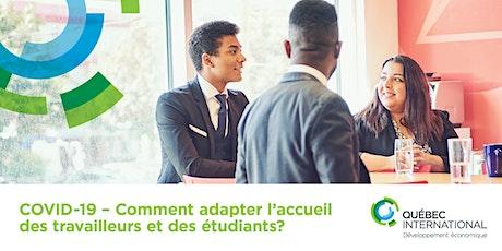 COVID-19 - Comment adapter l'accueil des travailleurs et des étudiants? billets