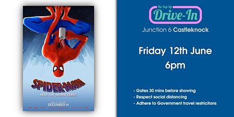 Junction 6 - Spider-man: Into the Spider-Verse Drive-in Movie tickets