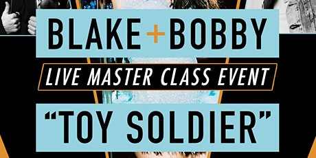 BLAKE AND BOBBY- TOY SOLDIER tickets