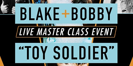 BLAKE AND BOBBY TOY SOLDIER tickets