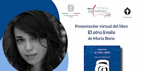 """Presentación del libro """"El otro límite"""" de María Borio entradas"""