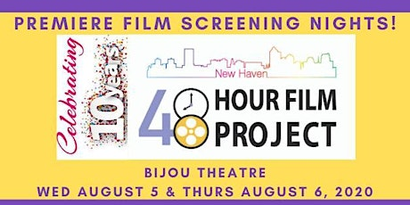 Premiere Screenings for the 2020 New Haven 48HFP tickets