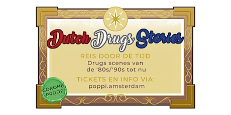 Dutch Drugs Stories tickets