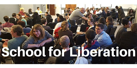 School for Liberation - Community Organizing 101 tickets