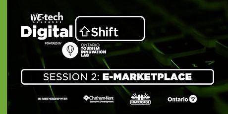 Digital Shift Session 2: E-Marketplace tickets