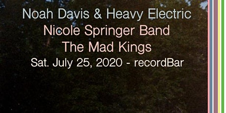 Noah Davis  & Heavy Electric /Nicole  Springer Band /  The Mad Kings tickets