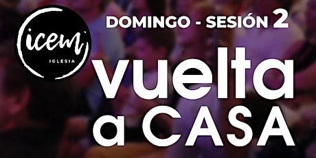 SEGUNDA SESIÓN · Fiesta del domingo 31 de mayo [de 19:00h a 20:30h] entradas