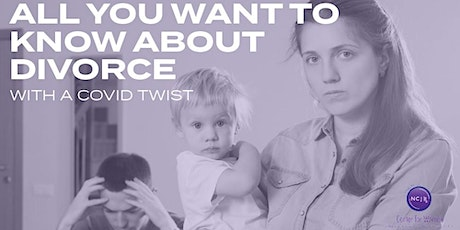 All You Want to Know About Divorce- with a Covid Twist tickets