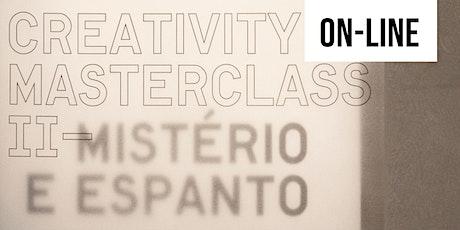 Creativity Masterclass - Mistério e Espanto, com Charles Watson ingressos