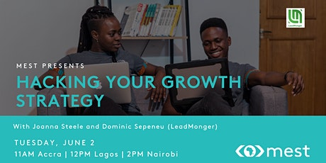 #MEST Presents: Hacking your Growth Strategy with LeadMonger tickets