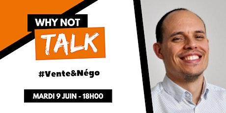 Why Not Talk - Vente, Négociation & Positionnement billets