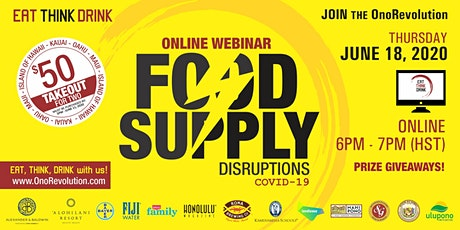 EAT THINK DRINK 10:  Food Supply Disruption – COVID-19 tickets