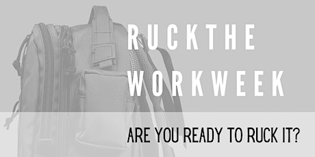 RUCK THE WORK WEEK tickets