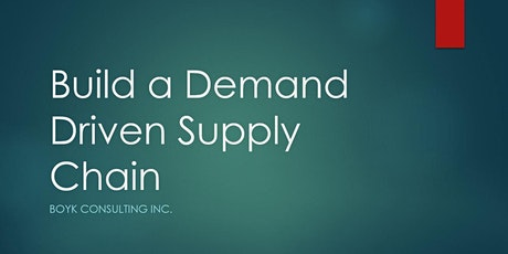 Building a Demand Driven Supply Chain tickets