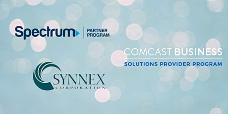 Synnex | Comcast Business | Spectrum Business- Why Cable, why now? tickets