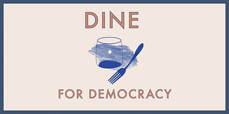 Dine For Democracy Friday tickets