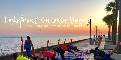 Lakefront Sunrise Yoga - In Person & Online tickets