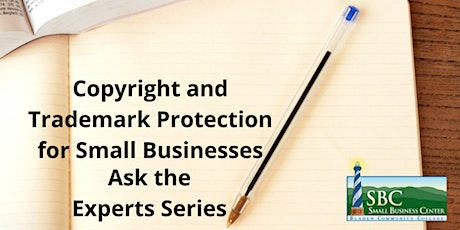 Copyright and Trademark Protection for Small Businesses tickets