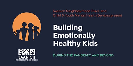 Building Emotionally Healthy Kids during the Pandemic and Beyond tickets