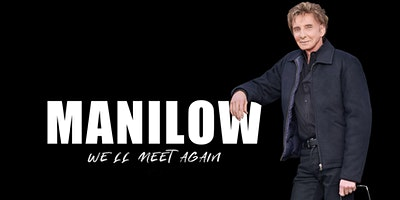 MANILOW UK: Birmingham - PLATINUM - 26 May 2021