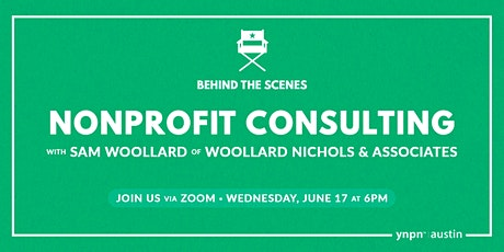 Behind the Scenes: Nonprofit Consulting with Sam Woollard tickets