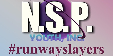 "NSP Youth ""RUNWAYSLAYERS"" Spring Fashion Show tickets"