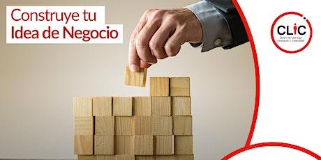 Construye tu Idea de Negocio (Online) boletos