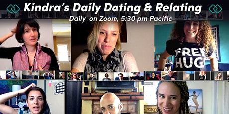 Kindra's Daily Dating & Relating Zoom tickets