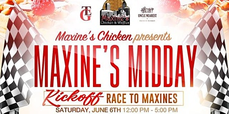 RACE TO MAXINE'S (MIDDAY) tickets