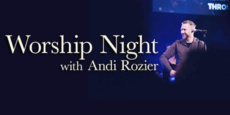 Worship Night with Andi Rozier tickets
