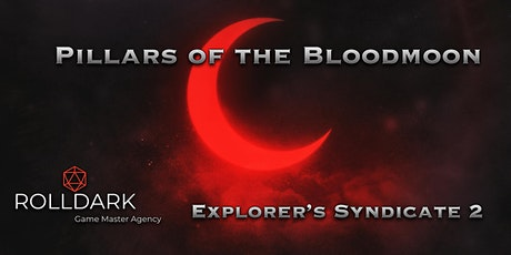 Explorer's Syndicate 2: Pillars of the Blood Moon tickets