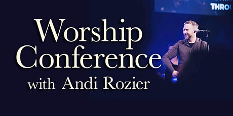 Worship Conference w/ Andi Rozier tickets