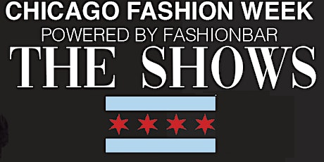 Fashion Designer Call for Chicago Fashion Week Powered by FashionBar tickets