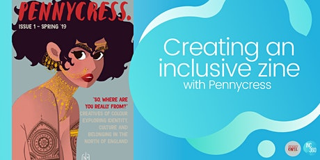 INC360 | Create An Inclusive Zine with Pennycress tickets