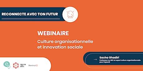Webinaire  - Culture organisationnelle et innovation sociale billets