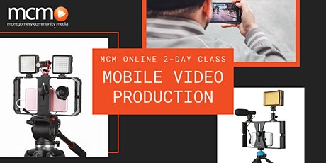2-Day Mobile Video Production Class tickets