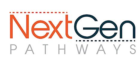 "NextGen Pathways ""Job  Prep"" (Ages 14-24) tickets"