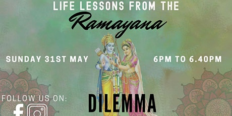 Morals, duties & dilemmas - Life Lessons from the Ramayana: Ancient Wisdom tickets
