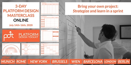 The 3-DAY ONLINE PLATFORM DESIGN MASTERCLASS - Bring your own project tickets