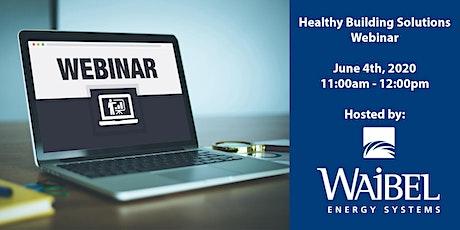 Healthy Building Solutions Webinar tickets