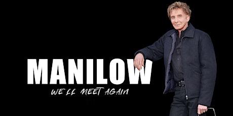 MANILOW UK - Glasgow - 29 May 2021 tickets