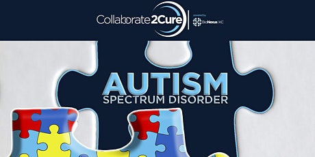Collaborate2Cure: Autism Spectrum Disorder tickets