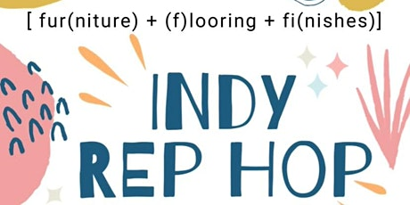 Indy Rep Hop!  20 REPS in ONE LOCATION  Kid Friendly! Come & Visit! tickets