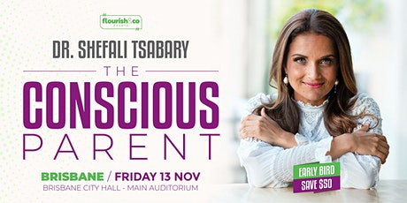 The Conscious Parent with Dr Shefali - BRISBANE tickets