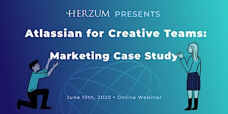 Atlassian for Creative Teams: Marketing Case Study tickets