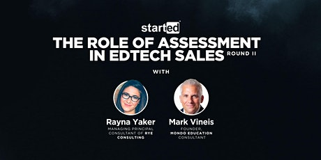 The Role of Assessment in EdTech Sales | Round II tickets