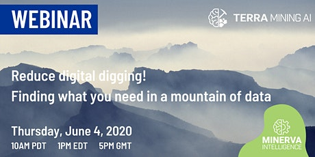 Reduce Digital Digging! Finding What You Need in a Mountain of Data tickets
