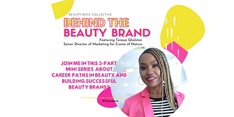 BEHIND THE BEAUTY BRAND  tickets