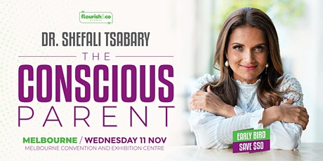 The Conscious Parent with Dr Shefali -  MELBOURNE tickets